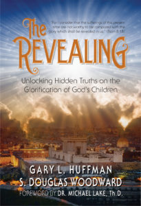 The Revealing - Unlocking Hidden Truths on the Glorification of God's Children